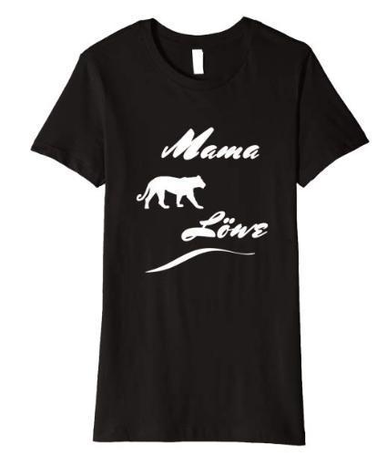 Mama Löwe T-Shirt